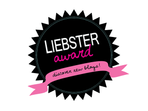 Liebster Award X 2 (1/6)