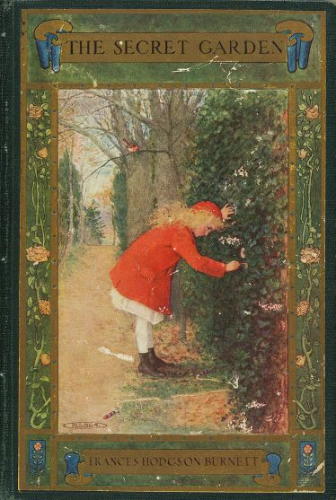 The Secret Garden (cover) by Frances Hodgson Burnett, 1849-1924. Public Domain.
