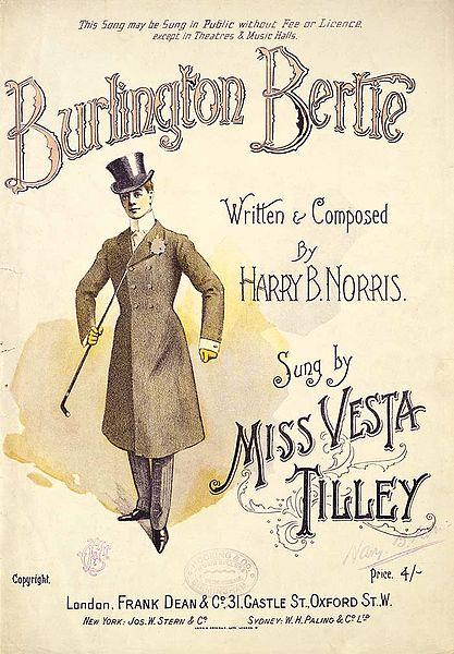 Vesta Tilley in her role as Burlington Bertie. Public Domain