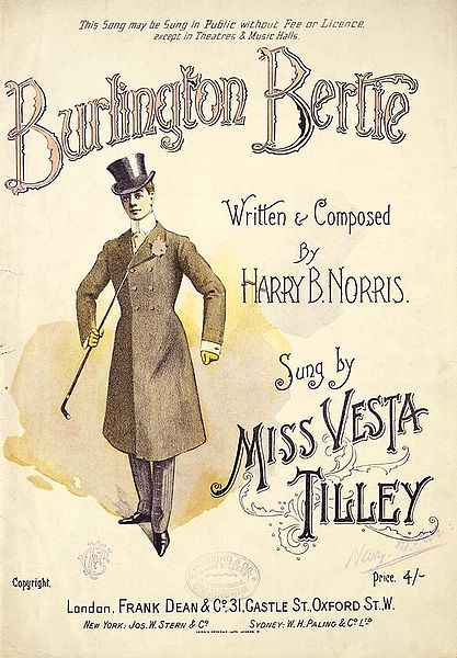 Vesta Tilley in her role as Burlington Bertie. Public Domain
